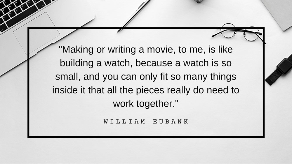 William Eubank quote.