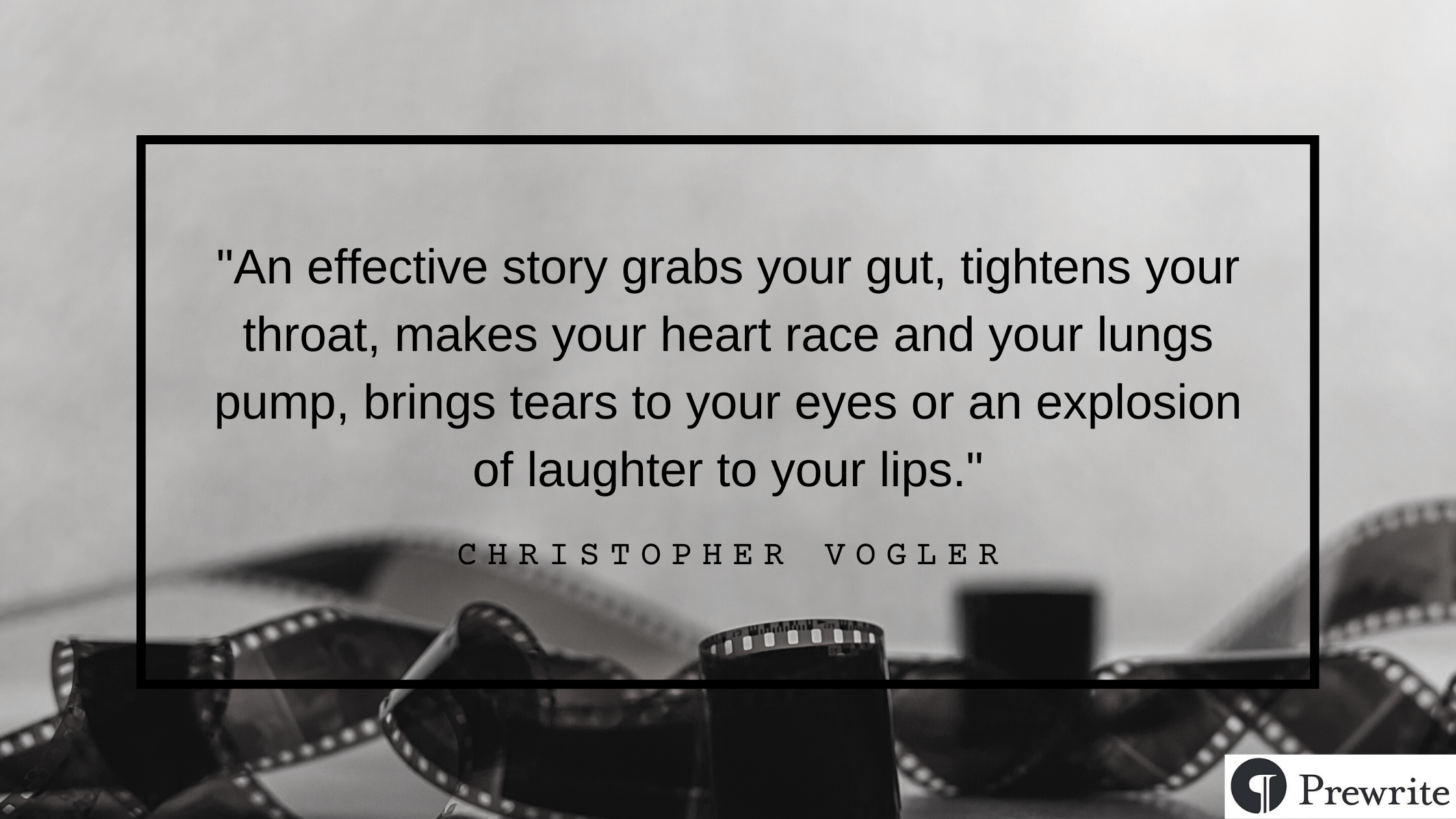 Christopher Vogler quote: An effective story grabs your gut, tightens your throat, makes your heart race and your lungs pump, brings tears to your eyes or an explosion of laughter to your lips.